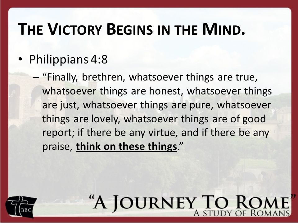 The Victory Begins in the Mind.