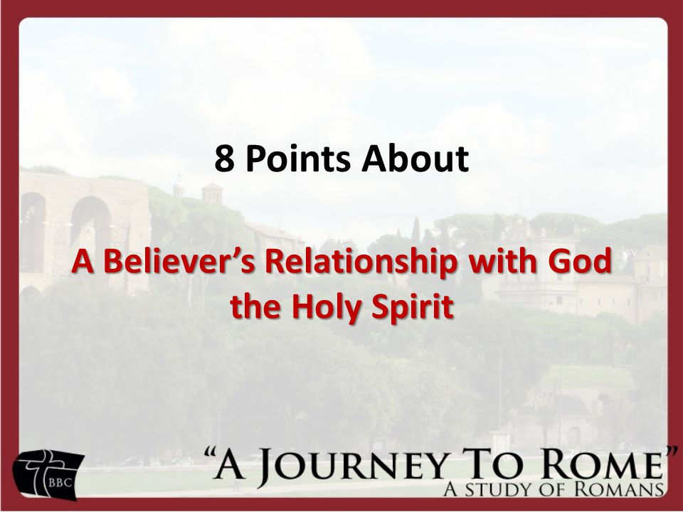 A Believer's Relationship with God the Holy Spirit