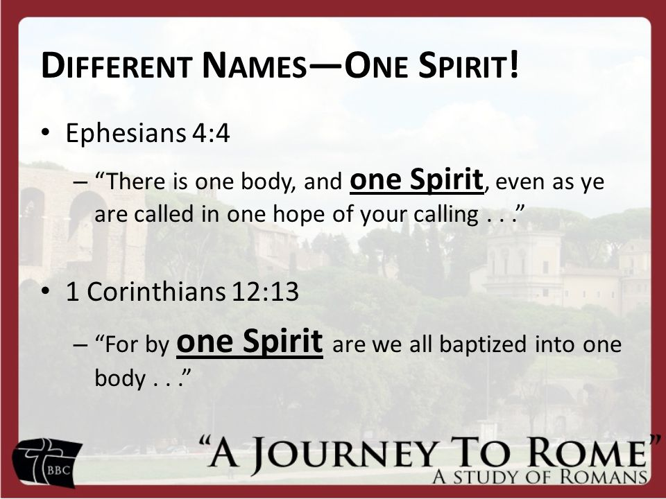 Different Names—One Spirit!