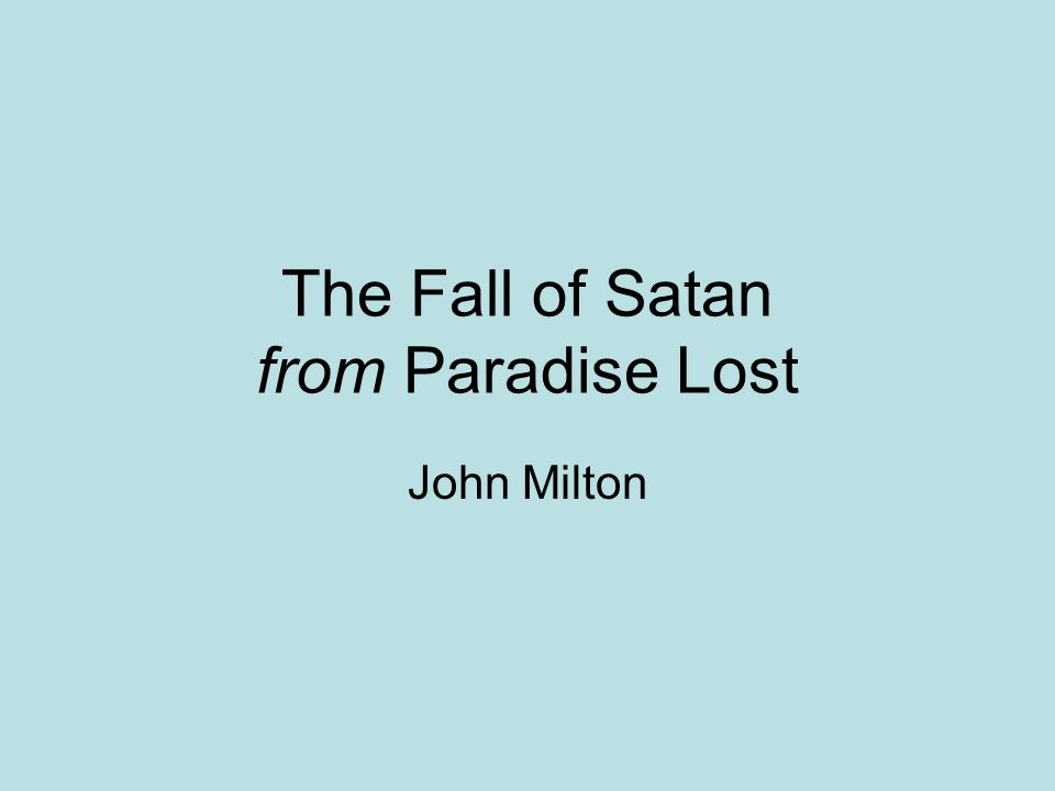 presentation of satan in paradise lost essay This essay example has been submitted by a student our writers can write a better one for you satan as renaissance character or paradise lost under the.