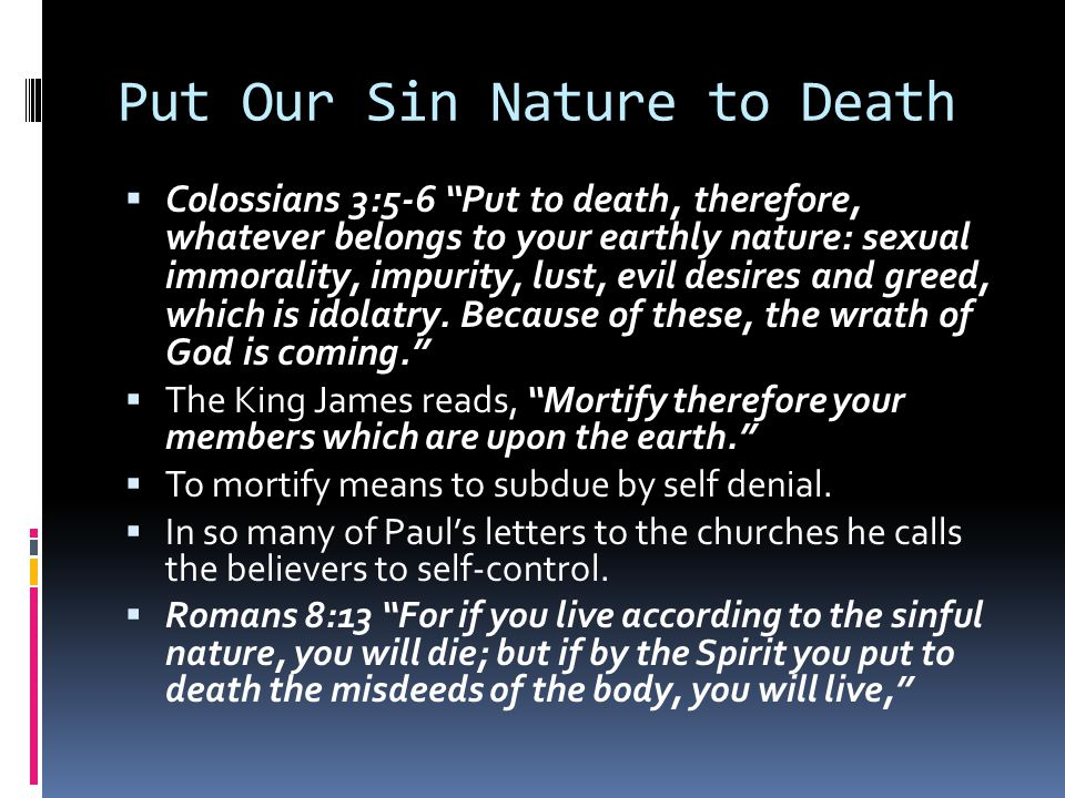 Put Our Sin Nature to Death