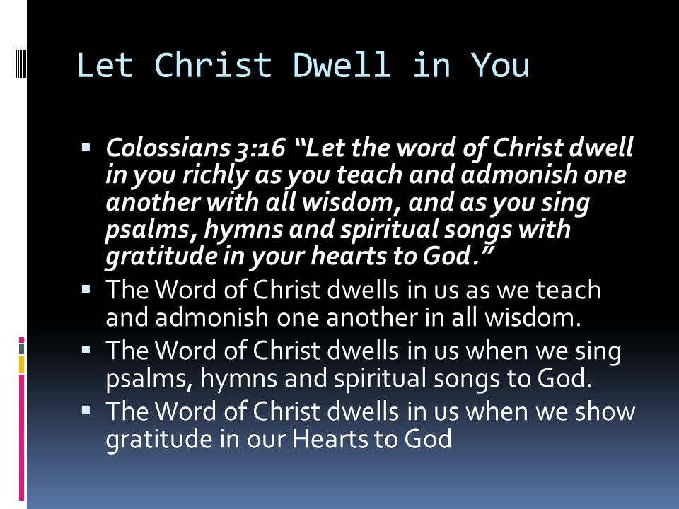 Let Christ Dwell in You