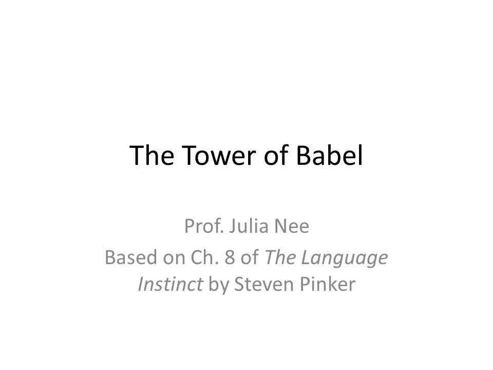 Based on Ch. 8 of The Language Instinct by Steven Pinker
