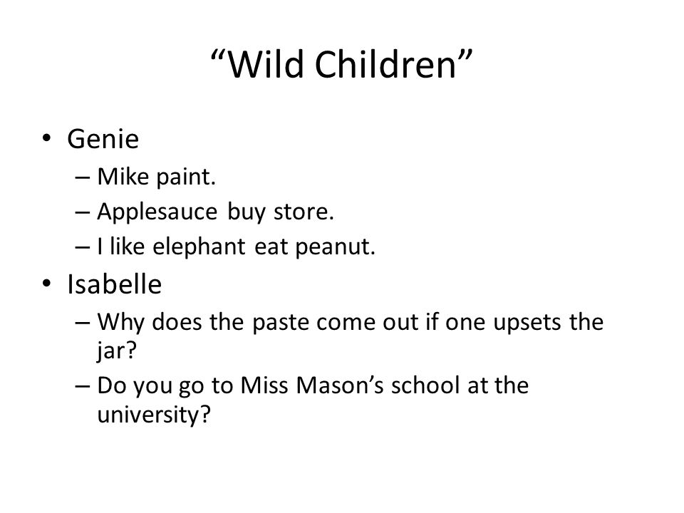 Wild Children Genie Isabelle Mike paint. Applesauce buy store.