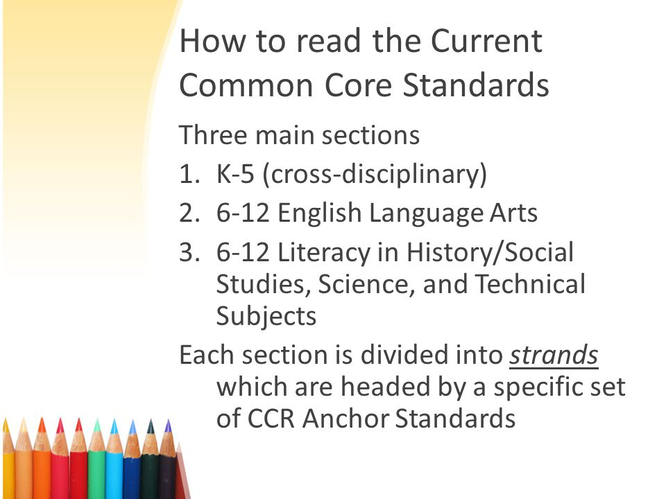 How to read the Current Common Core Standards