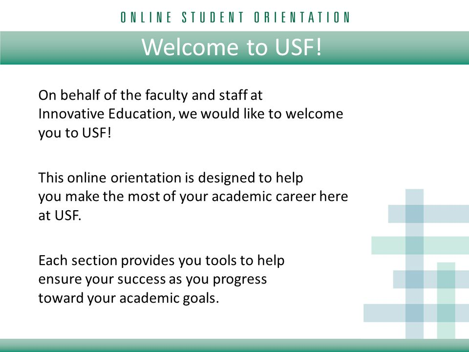 Welcome to USF! On behalf of the faculty and staff at Innovative ...
