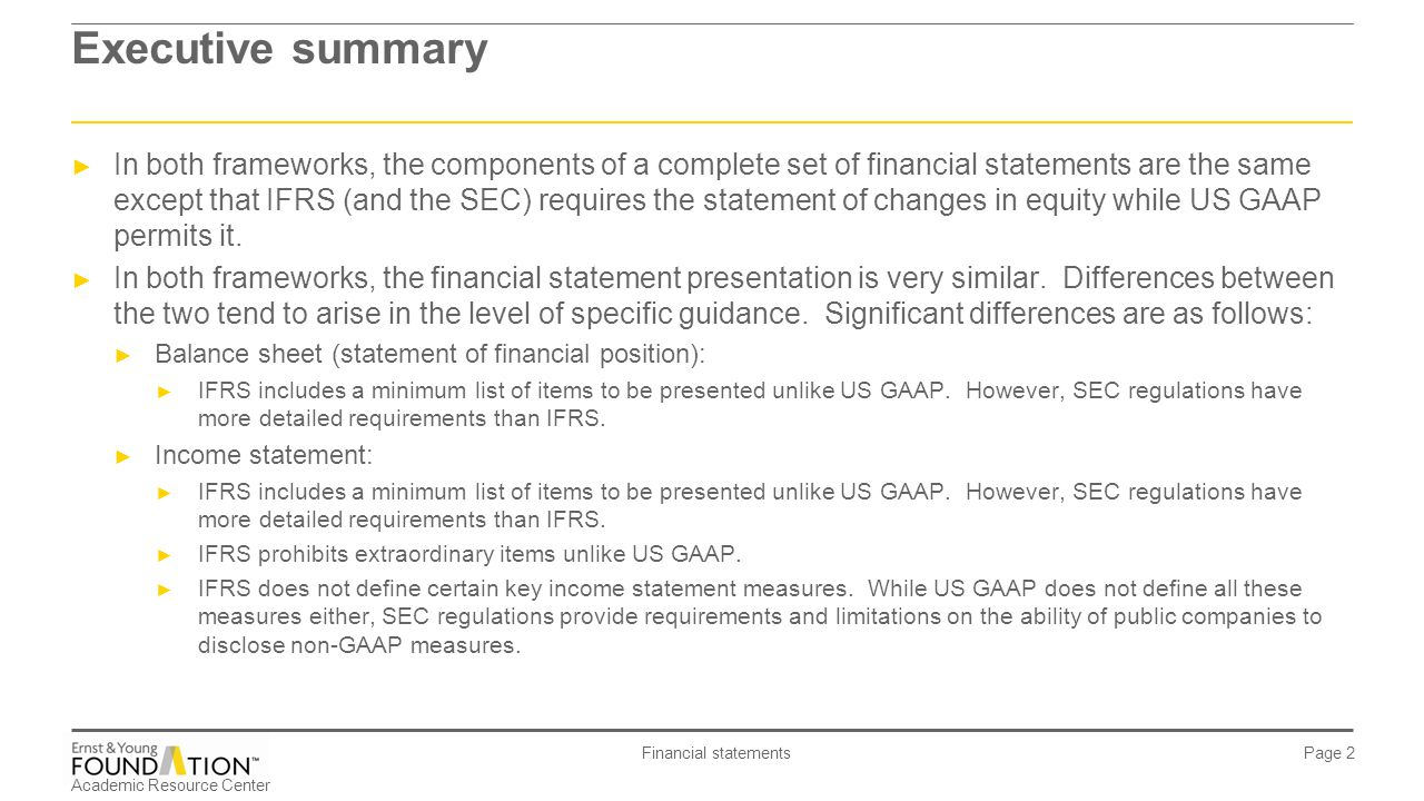 financial statement presentation changes Changes in financial reporting: the simplification initiative  ias 1,  presentation of financial statements, prohibits extraordinary items.