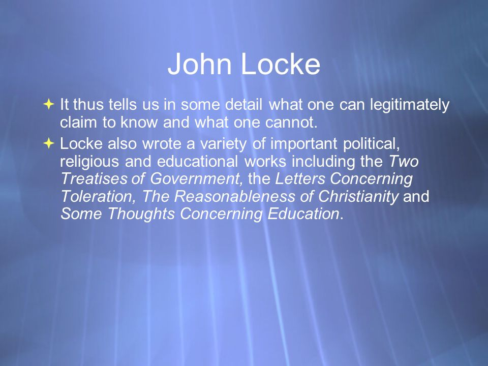 Some Thoughts Concerning Education John Locke Ppt Download