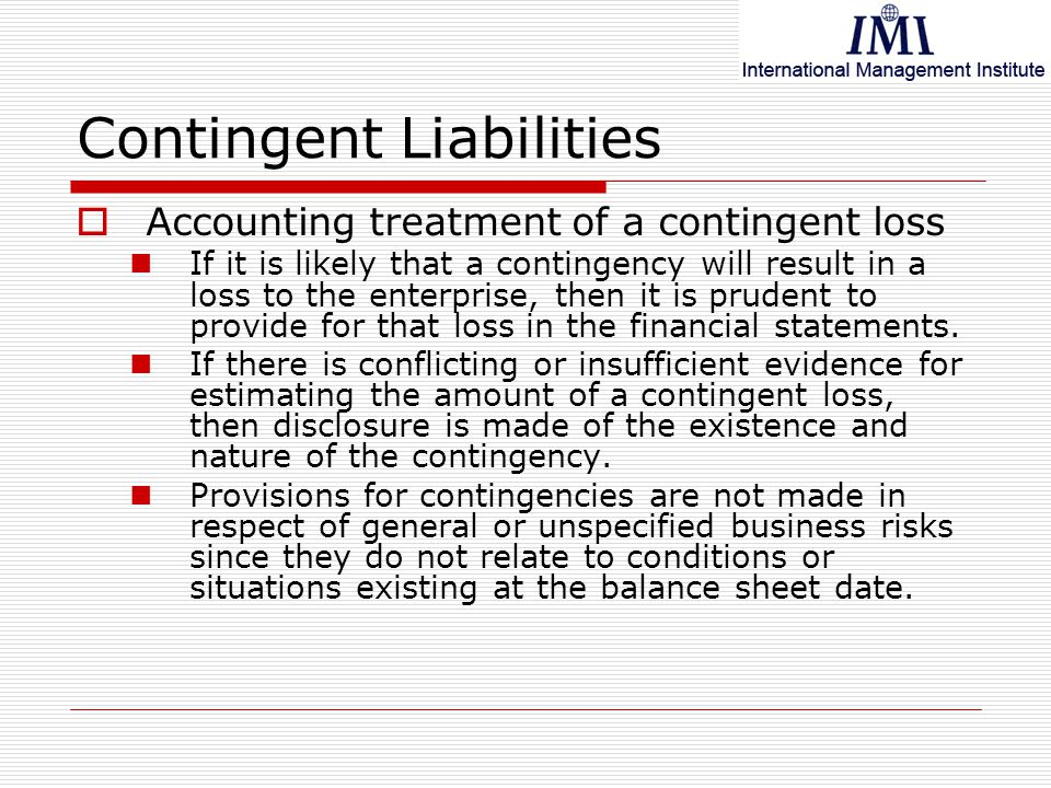 accounting for loss contingency essay Read this essay on accounting for a loss contingency verdict overturned on appeal come browse our large digital warehouse of free sample essays get the knowledge you need in order to pass your classes and more.