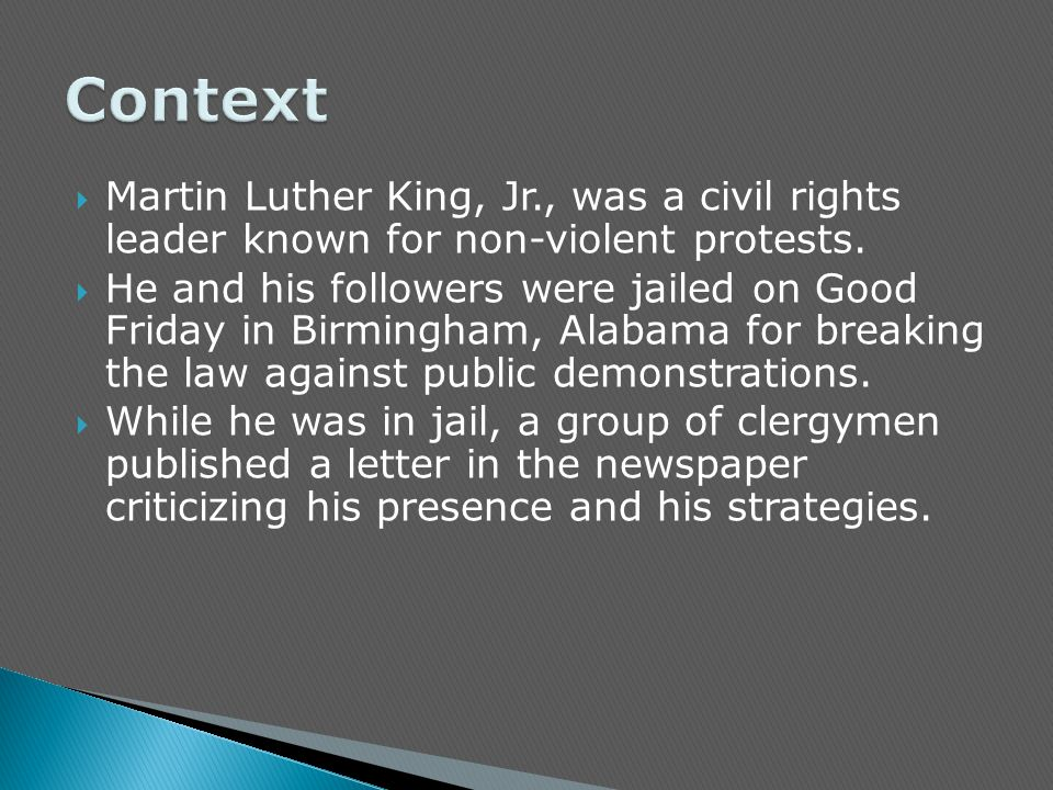 martin luther kings reasons for protest explained in his letter from birmingham jail Martin luther king jr wrote, 'a letter from birmingham jail' as a response to letter from birmingham jail or to progress through his reasons in an.