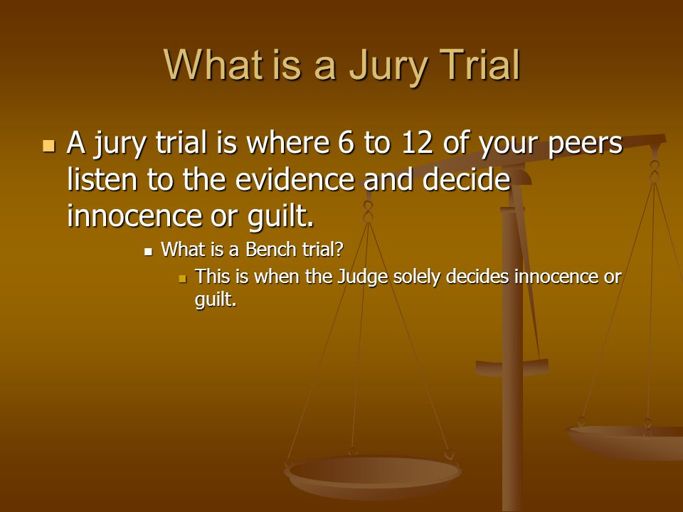 bench trial vs jury trial Am i entitled to a jury trial when you are charged with a criminal offense, you typically have two options, trial or plea you can either proclaim your innocence and take your chances at trial or your criminal lawyer can work a plea agreement with the prosecution, and you can enter a plea of guil.