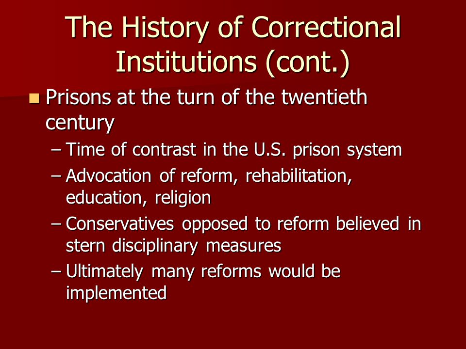 corrections history and institutions [7] governance of these institutions was controlled by written regulations  [25]  historical development of united states prison systems[edit] although convicts.