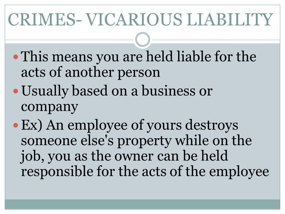 CRIMES- VICARIOUS LIABILITY