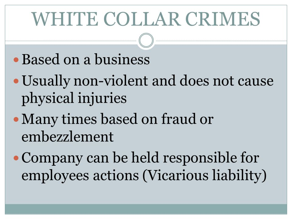 WHITE COLLAR CRIMES Based on a business