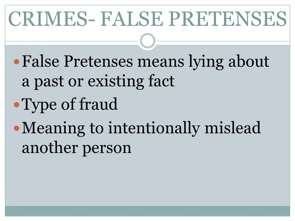 CRIMES- FALSE PRETENSES