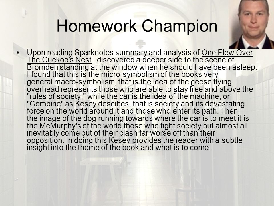 one flew over the cuckoos nest ppt  71 homework champion upon reading sparknotes summary and analysis of one flew over