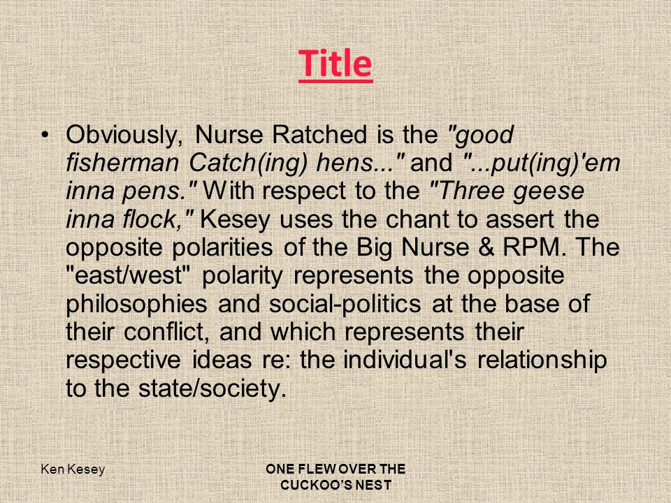 nurse ratched totalitarian society 2014-5-29  read this essay on one flew over the cuckoo's nest essay  and the american society underwent a variety  strict dictatorship of nurse ratched.