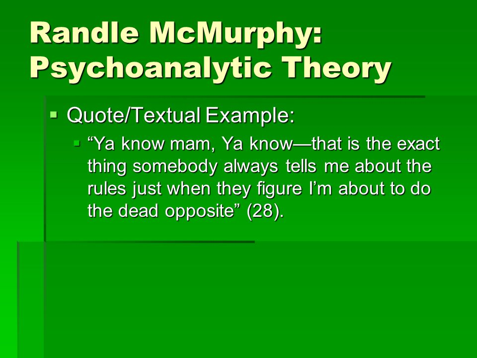 randle mcmurphy character analysis Once here, mcmurphy both endures and stands witness to the abuse and  in  1963 oregon, randle patrick mcmurphy (nicholson), a criminal who has been.
