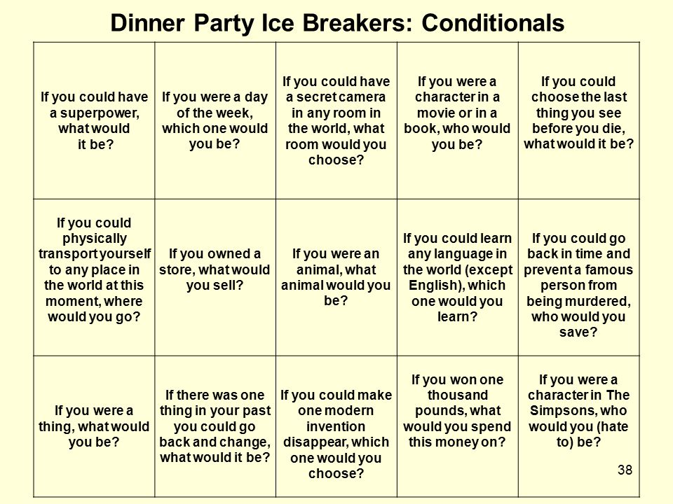 Dinner Party Ice Breakers: Conditionals