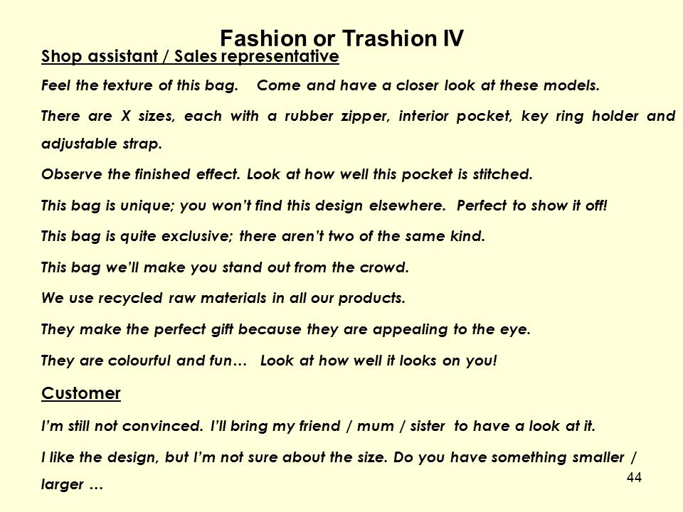 Fashion or Trashion IV Shop assistant / Sales representative Customer
