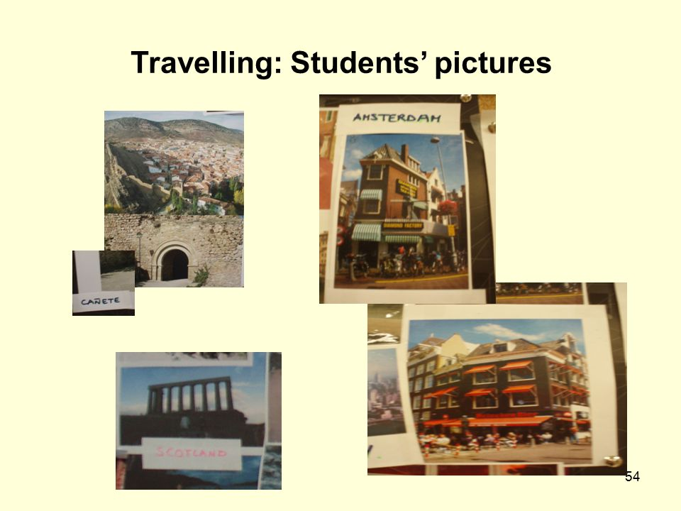 Travelling: Students' pictures