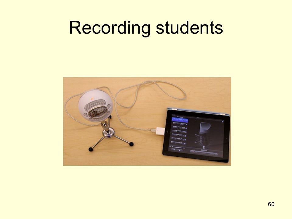 Recording students