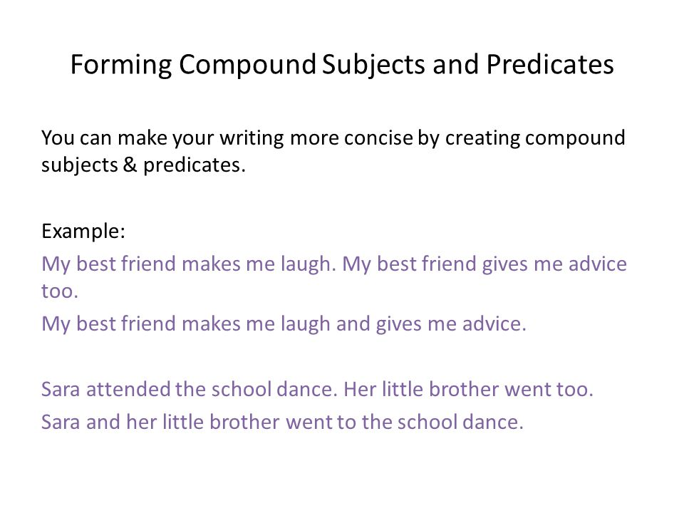 Forming Compound Subjects and Predicates