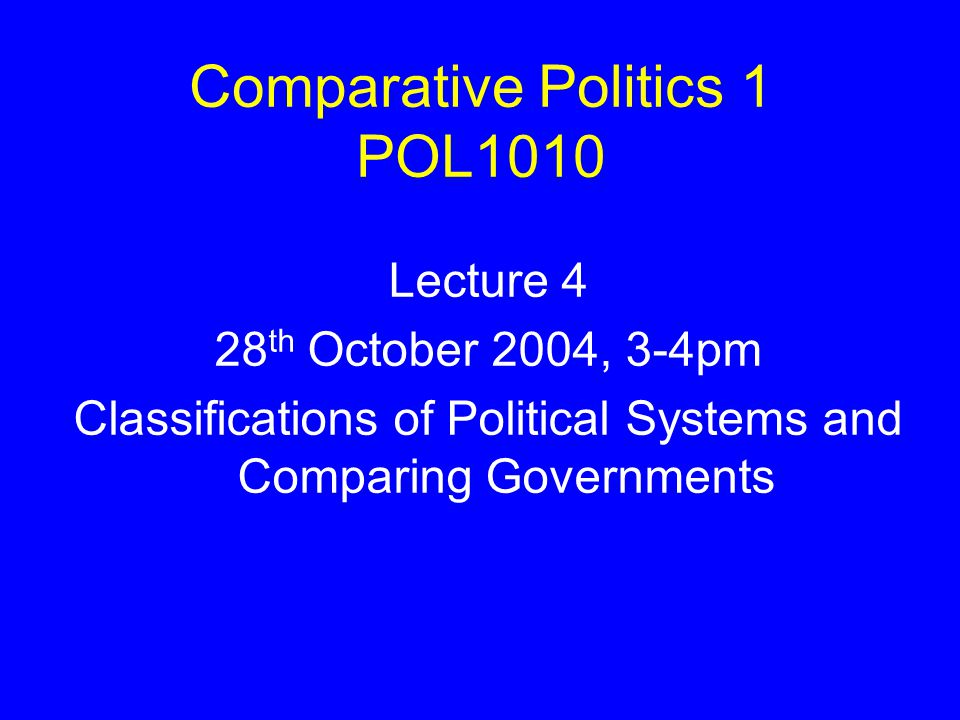 comparative politics notes View notes - comparative politics notes #1 from history 103 at vcu comparative politics- examines the political realities in countries all over the world o it looks how governments operate and the.