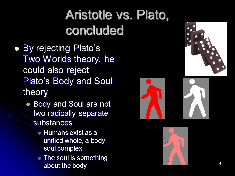 aristotles notion of body and soul Of aristotle's notions of reproduction and growth, vital heat, and the connate  pneuma  blood goes throughout the body, it carries soul throughout the body.