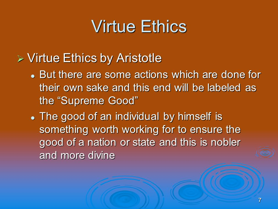 aristotle virtue ethics Aristotle (384-322 bc) was born in the greek colony of stagira in macedonia his father's name was nicomachus, he was a learned pers.