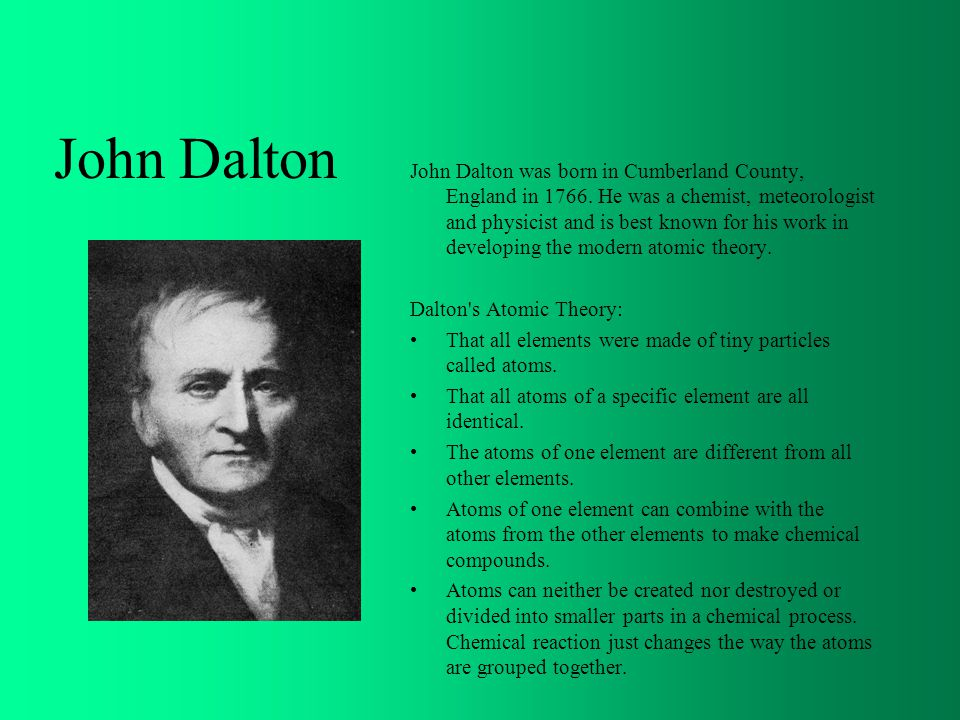 the life and works of john dalton John dalton - gently does it   maya noise is about the mystical dimension of  my life  a model that will work for you for everything from the smallest pain to.