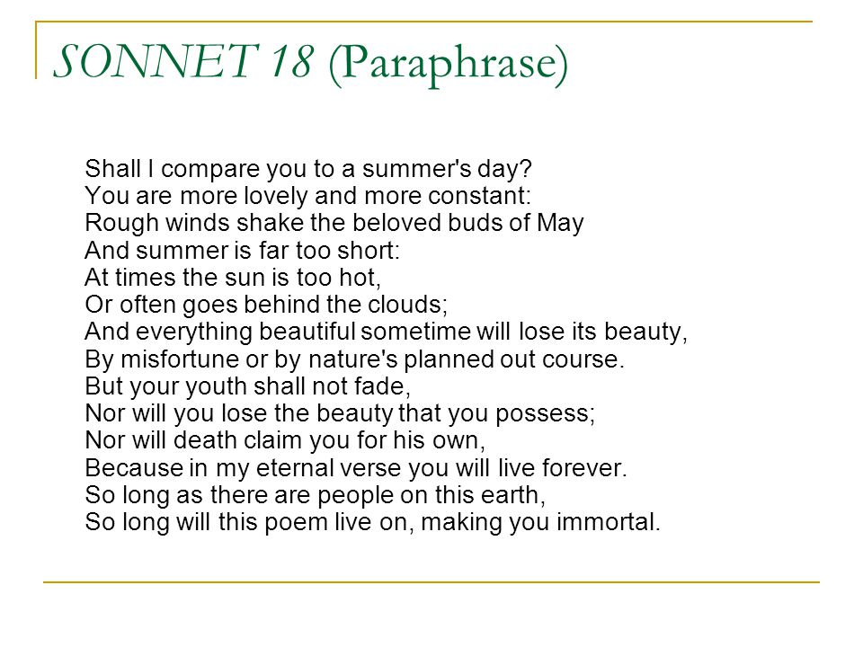 poem paraphrase We'll do this by looking up any difficult words and by putting the text in our own  words (paraphrasing) for a short poem, you can do a word by word paraphrase.