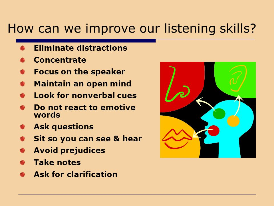 How can we improve our listening skills