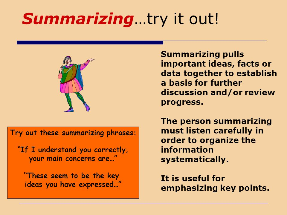 Summarizing…try it out!