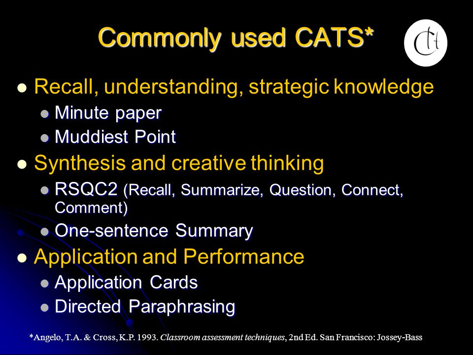 Commonly used CATS* Recall, understanding, strategic knowledge