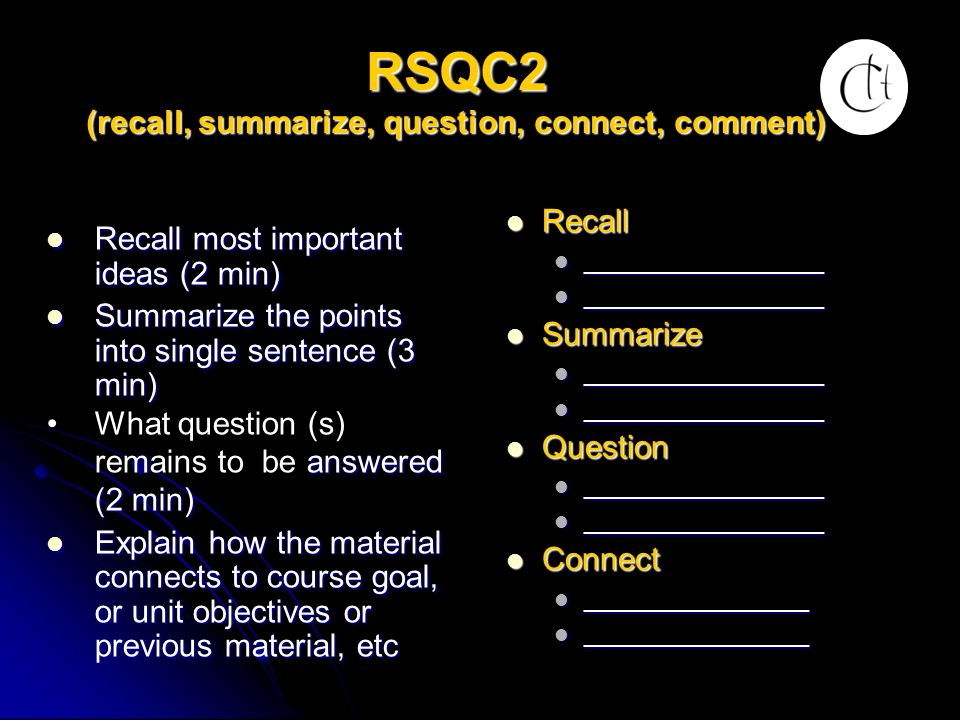 RSQC2 (recall, summarize, question, connect, comment)