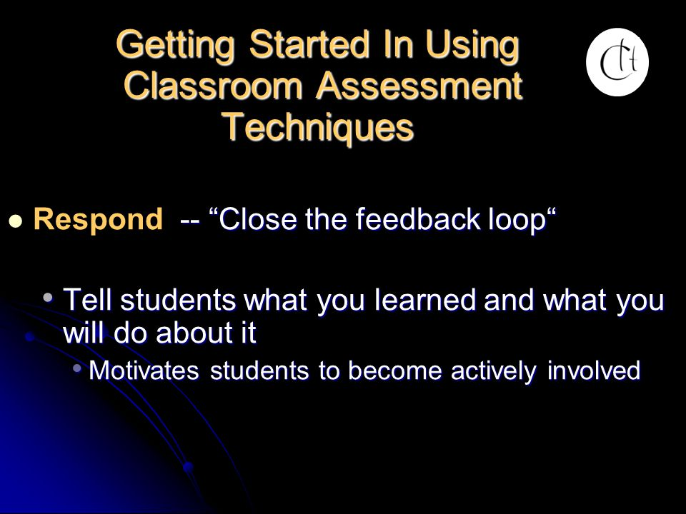 Getting Started In Using Classroom Assessment Techniques