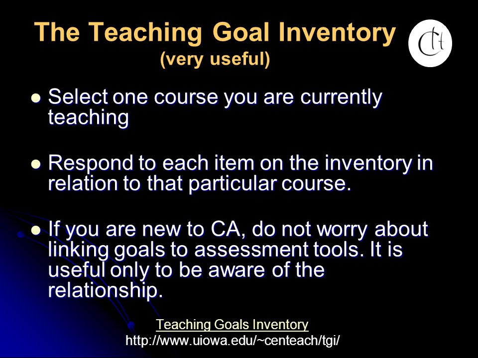 The Teaching Goal Inventory (very useful)