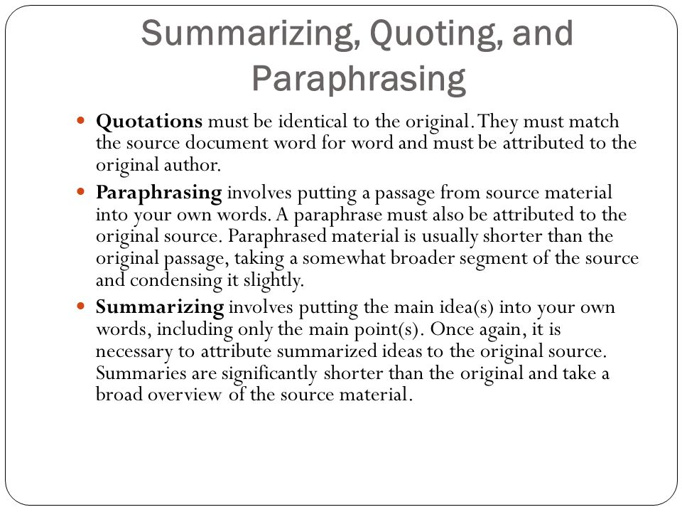 quoting summarizing and paraphrasing Quoting and paraphrasing use the menu below to learn more about quoting and paraphrasing how to avoid plagiarism should i paraphrase or quote.