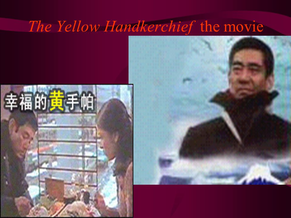 The Yellow Handkerchief the movie