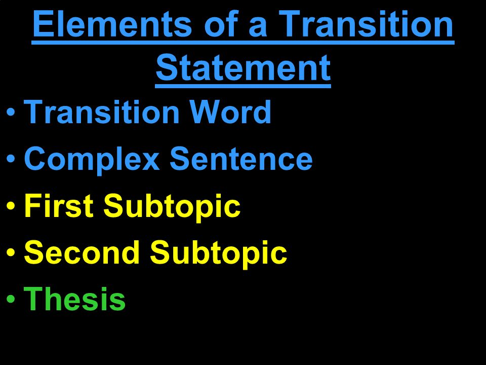 good transitions into thesis