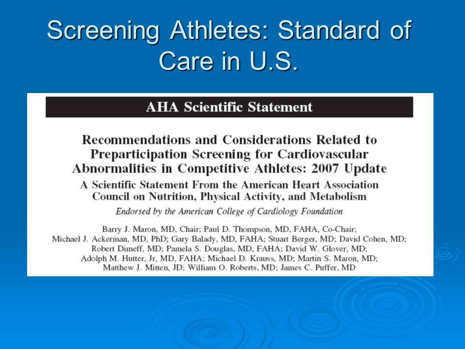 Screening Athletes: Standard of Care in U.S.