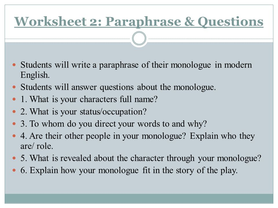 Revealing a Characters Psyche Through Monologue ppt video – Paraphrase Worksheet