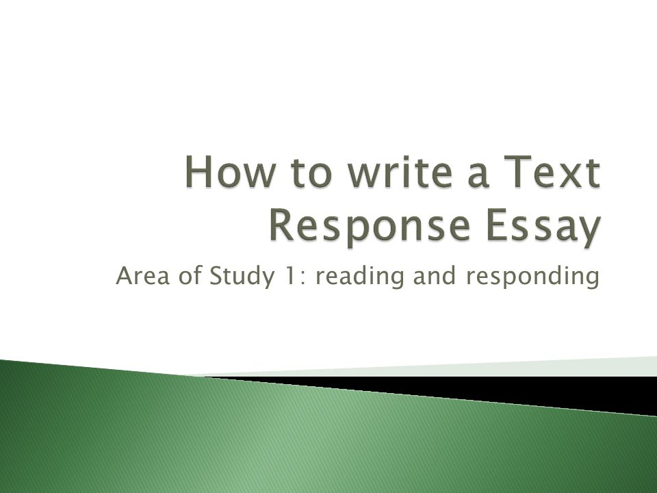 how to write a good text response essay How to write a literary analysis essay good literary analysis essays contain an explanation of your ideas and evidence from the text (short story, poem.