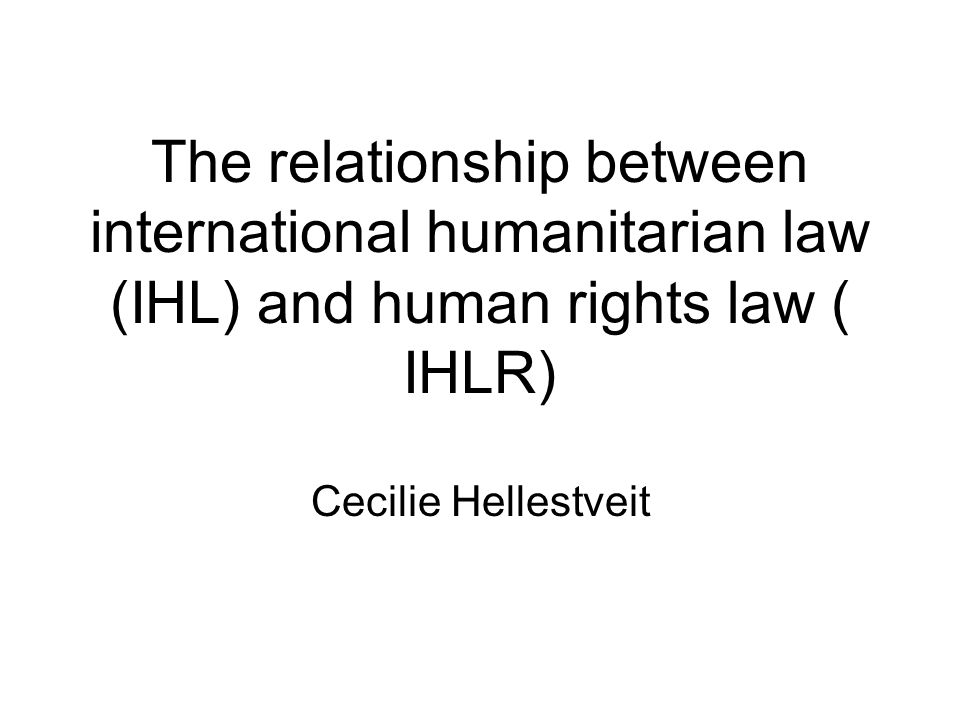 relationship between ihl and human rights law