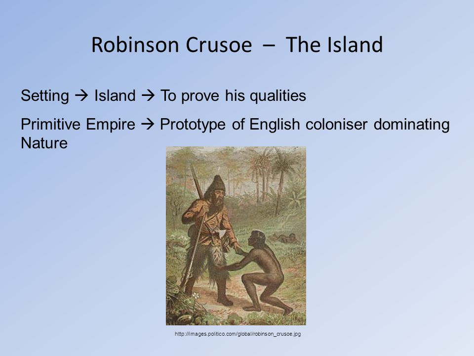 the relationship between robinson crusoe and Free robinson crusoe papers dealing with the consequences of life in daniel defoe's robinson crusoe - in robinson crusoe by daniel defoe, robinson faces the biggest and the master-servant relationship in robinson crusoe is healthier compared to prospero's master- servant.