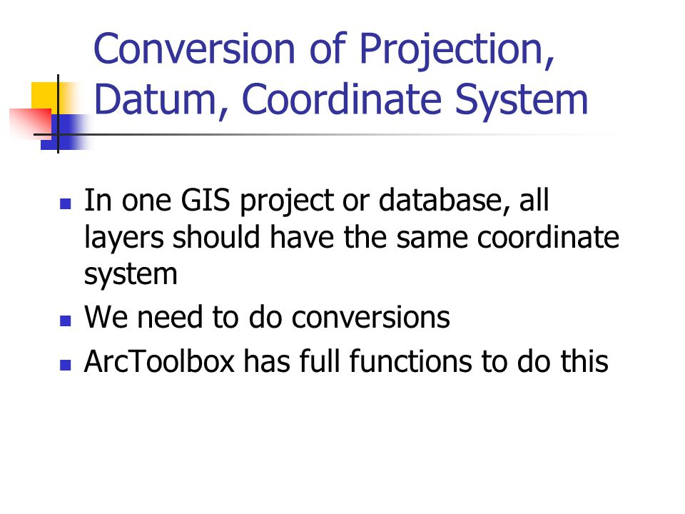 Conversion of Projection, Datum, Coordinate System