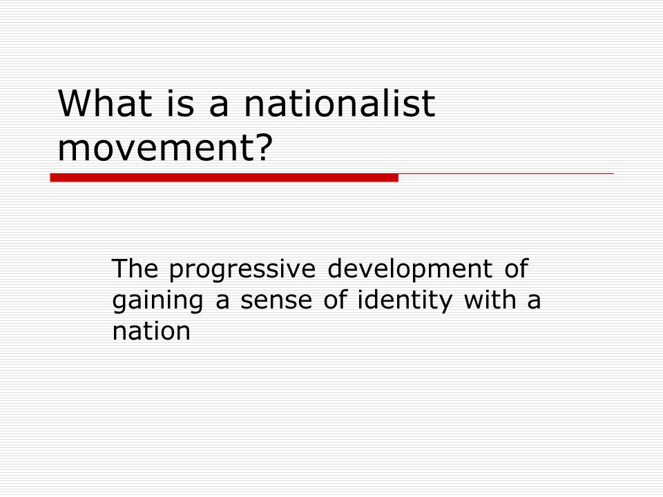 What is a nationalist movement