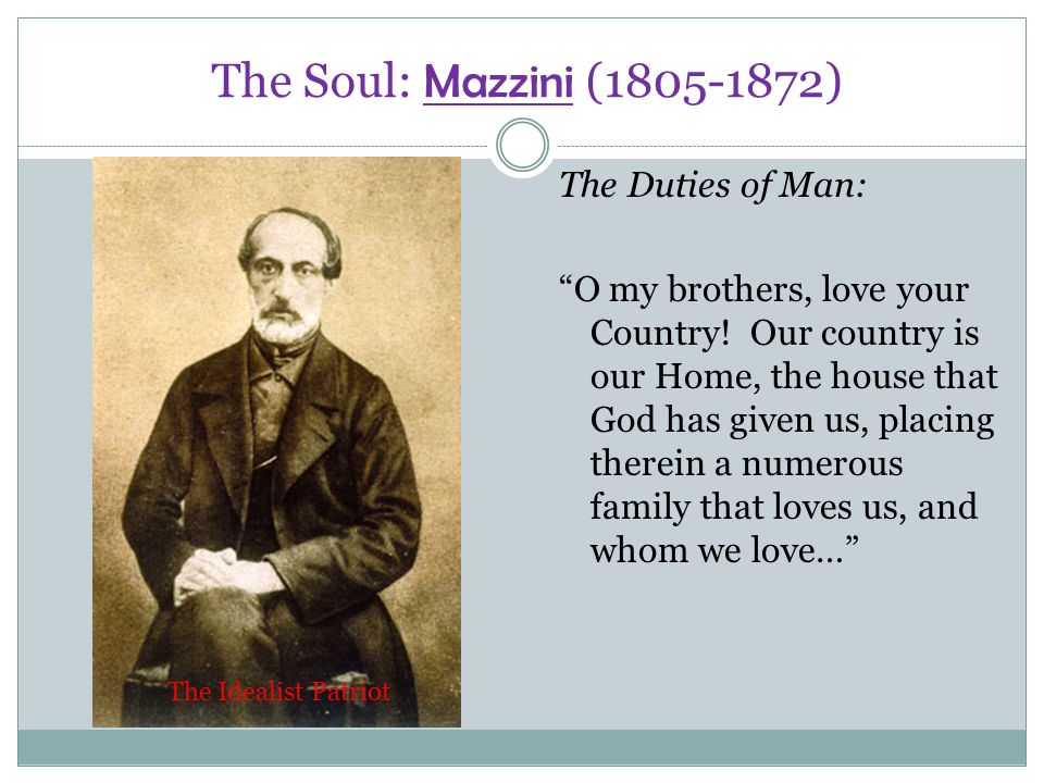 giuseppe mazzini an essay on the duties of man Analyzing primary sources mazzini's italian nationalism giuseppe mazzini —giuseppe mazzini, an essay on the duties of man.