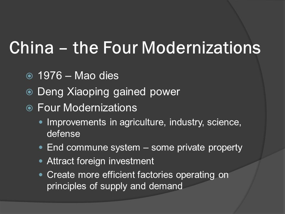 the four modernizations Other articles where four modernizations is discussed: china: struggle for the  premiership:full support) to put the four modernizations (of agriculture,  industry.